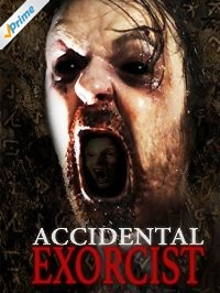 Accidental Exorcist - Amazon Prime digital poster