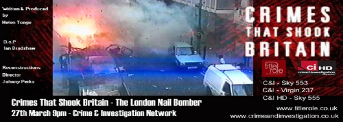 Crimes That Shook Britain London Nail Bomber