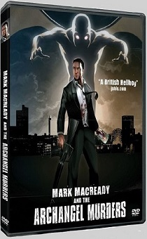 Mark Macready And The archangel Murders - 2009 limited release DVD art - Nathan Head comedy horror
